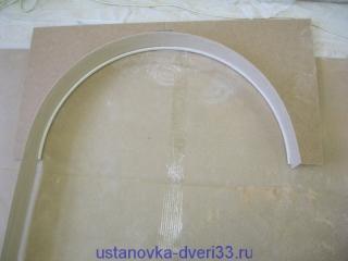 Примеряем пластину внутреннего заполнения для свода. Установка дверей во Владимире.